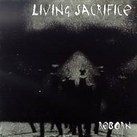 Living Sacrifice, Reborn