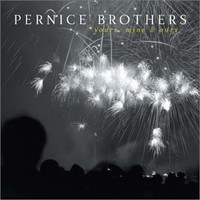 Pernice Brothers, Yours, Mine & Ours