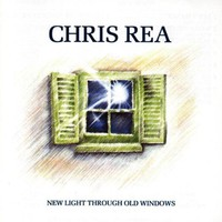 Chris Rea, The Best of Chris Rea: New Light Through Old Windows
