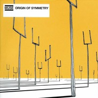 Muse, Origin of Symmetry