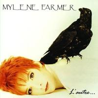 Mylene Farmer, L'Autre...