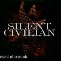 Silent Civilian, Rebirth of the Temple