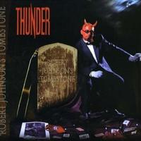 Thunder, Robert Johnson's Tombstone