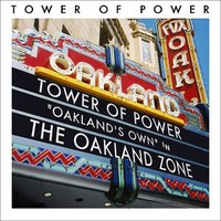 Tower of Power, The Oakland Zone