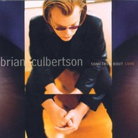 Brian Culbertson, Somethin' Bout Love
