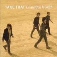 Take That, Beautiful World
