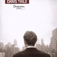 Chris Thile, Deceiver