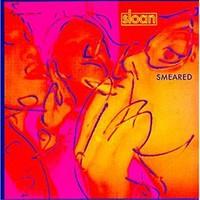 Sloan, Smeared