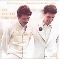 Santana, Love Devotion Surrender (Ft. John McLaughlin)