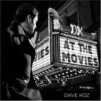 Dave Koz, At the Movies