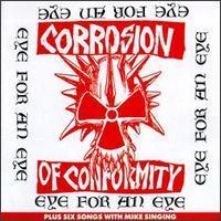Corrosion of Conformity, Eye for an Eye