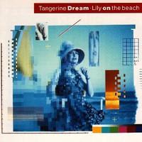 Tangerine Dream, Lily on the Beach