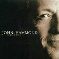 John Hammond, Wicked Grin