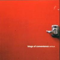 Kings of Convenience, Versus