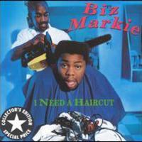 Biz Markie, I Need A Haircut