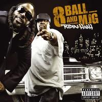 8Ball & MJG, Ridin' High