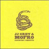 JJ Grey & Mofro, Country Ghetto
