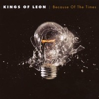 Kings of Leon, Because of the Times