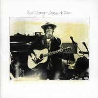 Neil Young, Comes a Time
