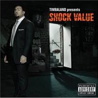 Timbaland, Shock Value