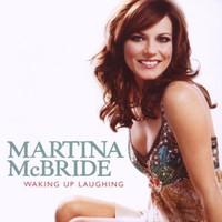 Martina McBride, Waking Up Laughing