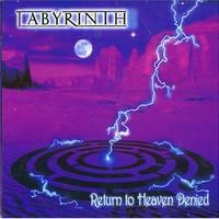 Labyrinth, Return to Heaven Denied