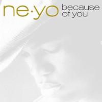 Ne-Yo, Because of You