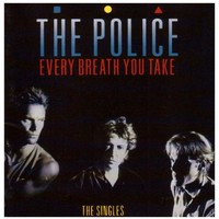 The Police, Every Breath You Take: The Singles