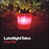 Four Tet, LateNightTales