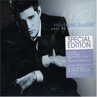 Michael Buble, Call Me Irresponsible