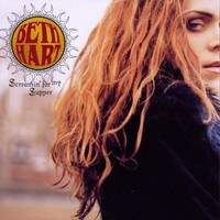 Beth Hart, Screamin' for My Supper