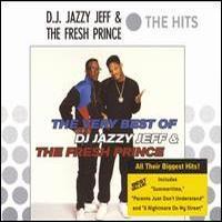 DJ Jazzy Jeff & The Fresh Prince, The Very Best Of