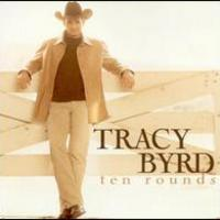 Tracy Byrd, Ten Rounds