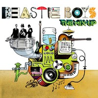 Beastie Boys, The Mix-Up