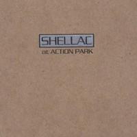 Shellac, At Action Park