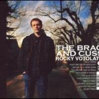 Rocky Votolato, The Brag and Cuss