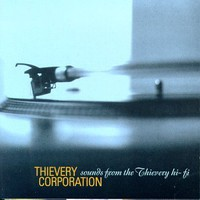 Thievery Corporation, Sounds From the Thievery Hi-Fi