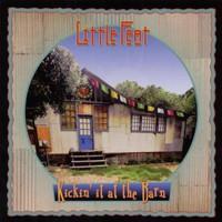 Little Feat, Kickin' It at the Barn