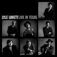 Lyle Lovett, Live in Texas