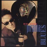 Neal Schon, Piranha Blues