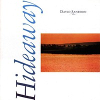David Sanborn, Hideaway