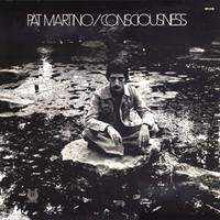 Pat Martino, Consciousness