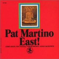Pat Martino, East!