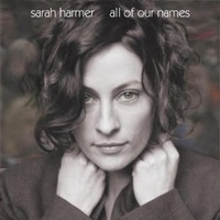 Sarah Harmer, All of Our Names
