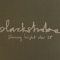 Black Strobe, Shining Bright Star EP
