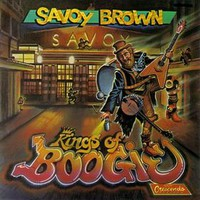 Savoy Brown, Kings of Boogie