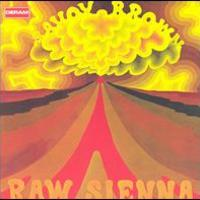 Savoy Brown, Raw Sienna