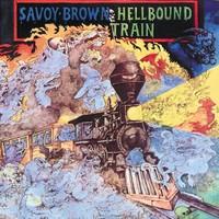Savoy Brown, Hellbound Train