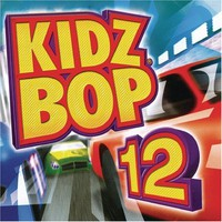 Kidz Bop, Kidz Bop 12