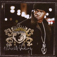Chamillionaire, Ultimate Victory